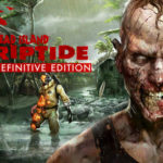 Dead Island Riptide Definitive Edition Free Download for PC