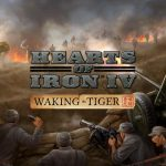 Hearts of Iron IV: Waking the Tiger Free Download