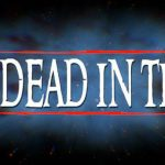 Dead in Time Game Free Download