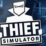 Thief Simulator Free Download Update v1.4